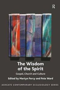 The Wisdom of the Spirit
