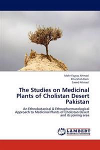 The Studies on Medicinal Plants of Cholistan Desert Pakistan