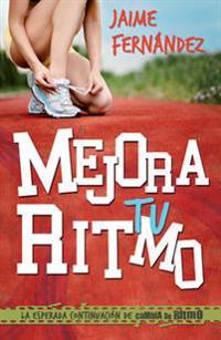 Mejora Tu Ritmo = Improves Your Rhythm