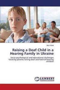 Raising a Deaf Child in a Hearing Family in Ukraine