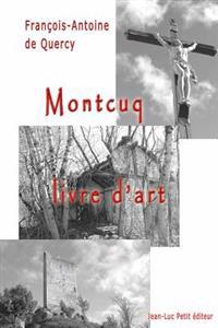 Montcuq, Livre D'Art