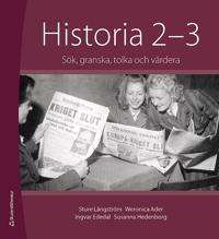 Historia 2-3 : sök, granska, tolka och värdera. Elevpaket (Bok + digital produkt)