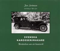 Svenska karosserimakare : berättelsen om ett hantverk