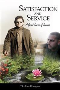 Satisfaction and Service: A Grand Source of Success