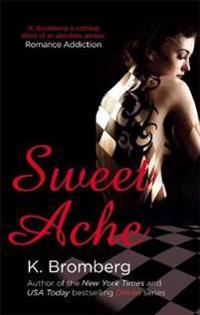 Sweet ache - (the driven series)