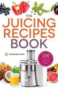 Juicing Recipes Book