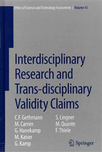 Interdisciplinary Research and Trans-Disciplinary Validity Claims