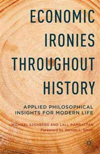 Economic Ironies Throughout History