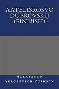 Aatelisrosvo Dubrovskij (Finnish)
