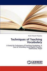 Techniques of Teaching Vocabulary