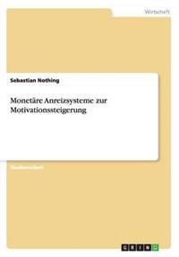 Monetare Anreizsysteme Zur Motivationssteigerung