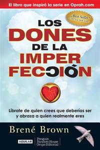 Los Dones de la Imperfección / The Gifts of Imperfection = The Gifts of Imperfection
