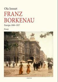 Franz Borkenau - Ola Innset | Ridgeroadrun.org