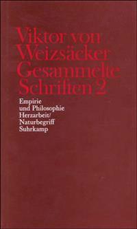 Empirie und Philosophie. Herzarbeit / Naturbegriff