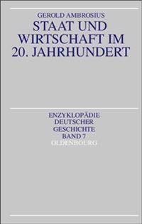 Staat Und Wirtschaft Im 20. Jahrhundert
