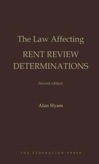Law Affecting Rent Review Determinations