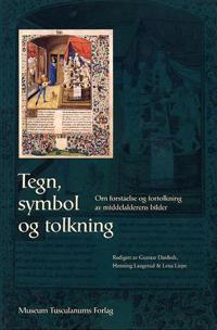 Tegn, symbol og tolkning