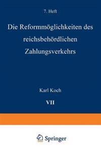 Die Reformm glichkeiten Des Reichsbeh rdlichen Zahlungsverkehrs