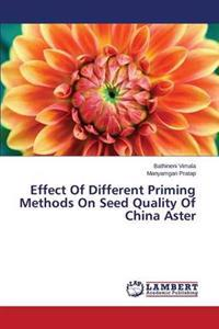 Effect of Different Priming Methods on Seed Quality of China Aster