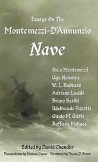 Essays on the Montemezzi-D'Annunzio Nave - 2nd Edition
