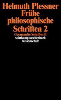 Gesammelte Schriften 2. Frühe philosophische Schriften 2