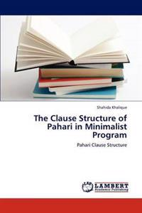 The Clause Structure of Pahari in Minimalist Program