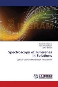 Spectroscopy of Fullerenes in Solutions