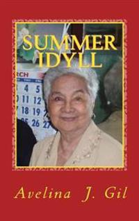 Summer Idyll: And Other Selections