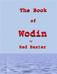 The Book of Wodin: Handbook for the Children of Wodin