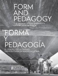 Form and Pedagogy / Forma y pedagogia
