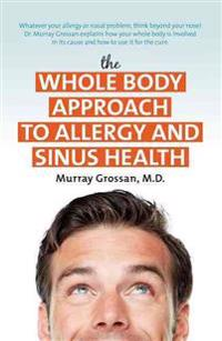 The Whole Body Approach to Allergy and Sinus Health