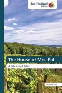 The House of Mrs. Pal