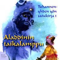 Tuhannenyhden yön satukirja 1 (3 cd)