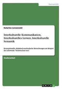 Interkulturelle Kommunikation, Interkulturelles Lernen, Interkulturelle Semantik