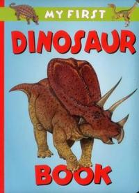 My First Dinosaur Book