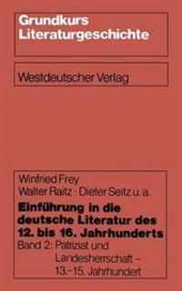 Einf hrung in Die Deutsche Literatur Des 12. Bis 16. Jahrhunderts