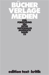 Exilforschung 22/2004. Bücher, Verlage, Medien