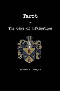Tarot - the Game of Divination