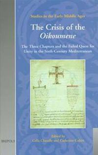 The Crisis of the Oikoumene