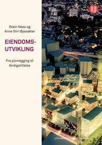 Eiendomsutvikling - Stein Ness, Anne Siiri Øyasæter | Ridgeroadrun.org