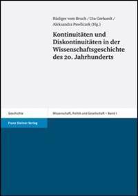 Kontinuitaten Und Diskontinuitaten in Der Wissenschaftsgeschichte Des 20. Jahrhunderts
