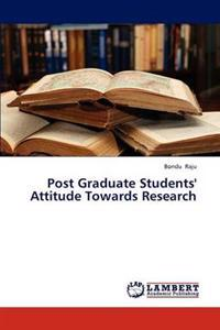 Post Graduate Students' Attitude Towards Research