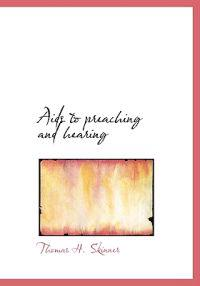 AIDS to Preaching and Hearing