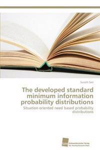 The Developed Standard Minimum Information Probability Distributions