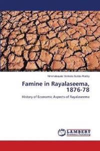 Famine in Rayalaseema, 1876-78