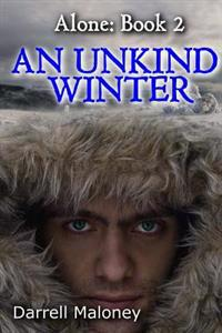 An Unkind Winter