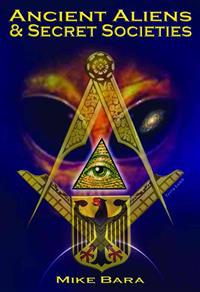Ancient Aliens and Secret Societies