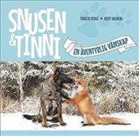 Snusen & Tinni - en äventyrlig vänskap
