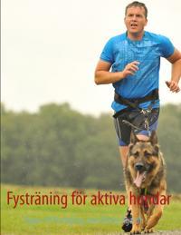 Fysträning för aktiva hundar