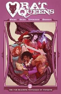 Rat queens volume 2 - the far reaching tentacles of nrygoth